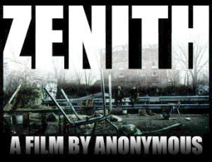Zenith - A Film by Anonymous